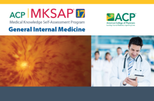 General Internal Medecine by Medical Knowledge Self-Assessment Program (MKSAP)